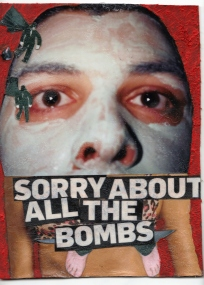 Sorry About all the Bombs
